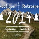 Anekdotique 2014 Travel Retrospective | Part 3