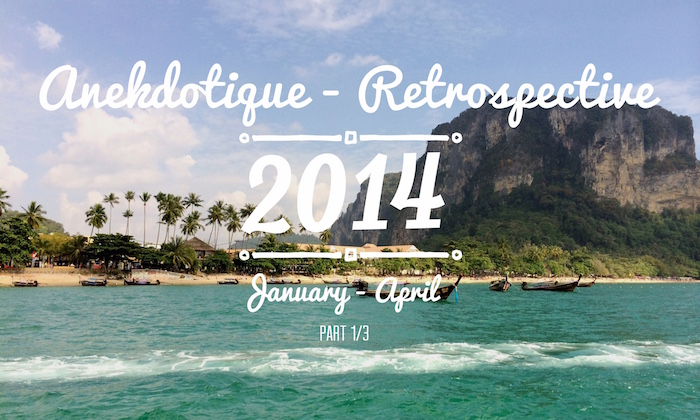 The Anekdotique Travel Year 2014 Retrospective